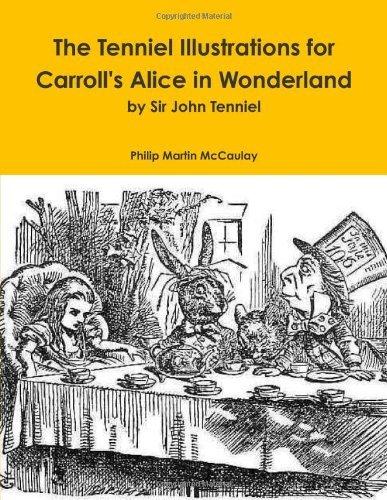 The Tenniel Illustrations for Carroll's Alice in Wonderland by Sir John Tenniel