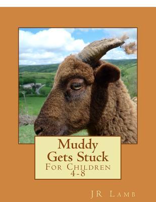 Muddy Gets Stuck