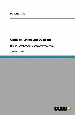 Goldene Aktien und EG-Recht