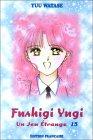 Fushigi Yugi, tome 1...