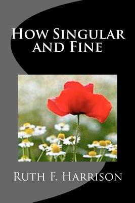 How Singular and Fine