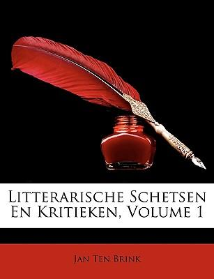 Litterarische Schetsen En Kritieken, Volume 1