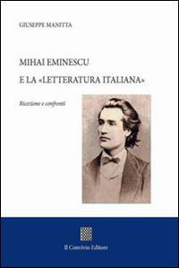 Mihai Eminescu e la «Letteratura italiana». Ricezione e confronti