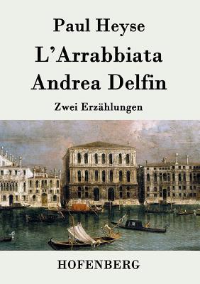 L'Arrabbiata / Andrea Delfin