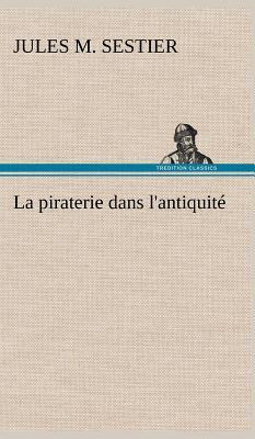 La Piraterie Dans l Antiquite