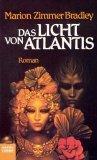 Das Licht von Atlantis. Roman.