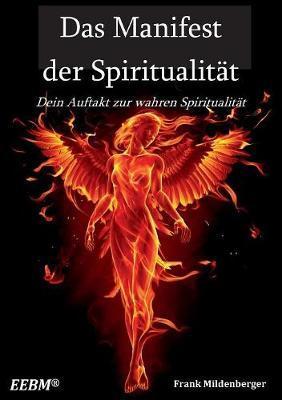 Das Manifest der Spiritualität