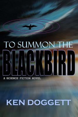 To Summon the Blackbird
