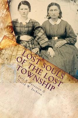 Lost Souls of the Lost Township
