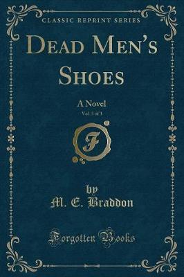 Dead Men's Shoes, Vol. 3 of 3