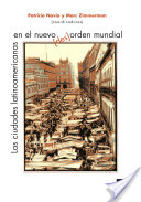 Las ciudades latinoamericanas en el nuevo (des)orden mundial