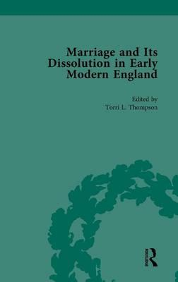 Marriage and Its Dissolution in Early Modern England, Volume 4