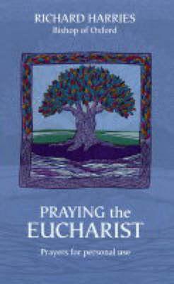 Praying Eucharist Today