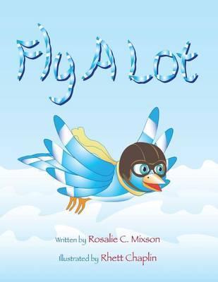 Fly a Lot
