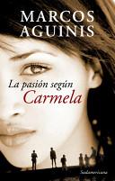 La pasion segun Carmela