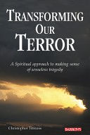 Transforming Our Terror