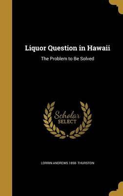 LIQUOR QUES IN HAWAII