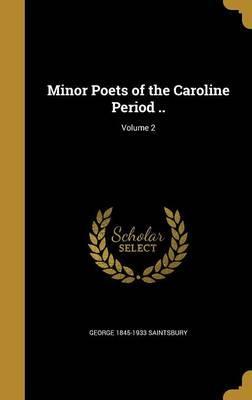 MINOR POETS OF THE CAROLINE PE