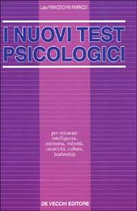 I nuovi test psicologici