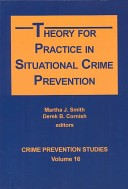 Theory for practice in situational crime prevention