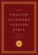The English Standard Version Bible
