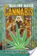 The Healing Magic of Cannabis