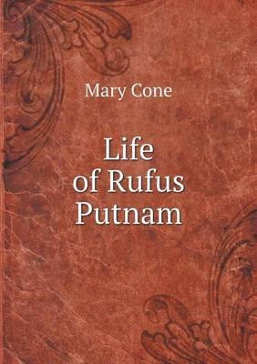 Life of Rufus Putnam