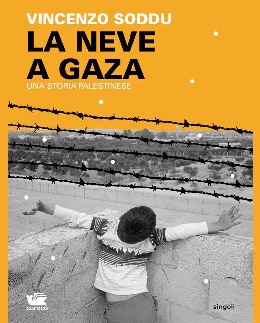 La neve a Gaza