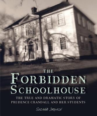 The Forbidden Schoolhouse