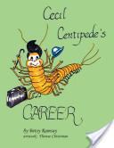 Cecil Centipede's Career