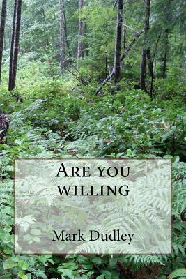 Are You Willing