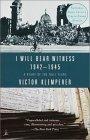 I Will Bear Witness 1942-1945