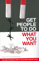 Get People to Do What You Want