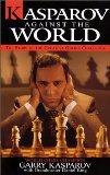 Kasparov against the...