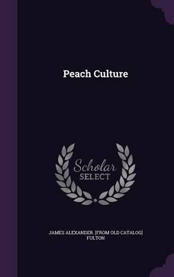 Peach Culture