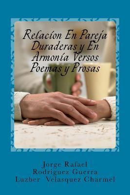 Relacion En Pareja Duraderas y En Armonia Versos Poemas y Prosas