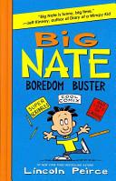 Big Nate Boredom Bus...