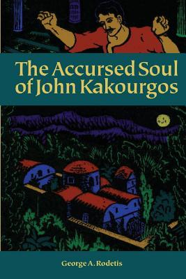The Accursed Soul of John Kakourgos