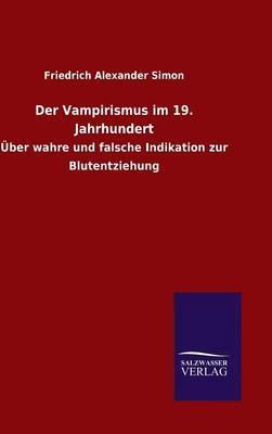 Der Vampirismus im 19. Jahrhundert