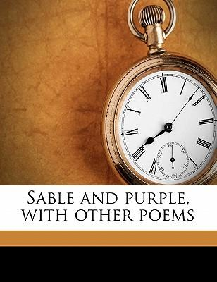 Sable and Purple, with Other Poems