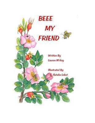 Beee My Friend