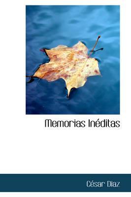 Memorias Ineditas