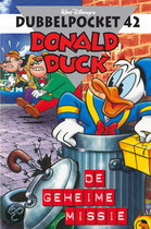 Donald Duck Dubbelpocket / 42 De geheime missie