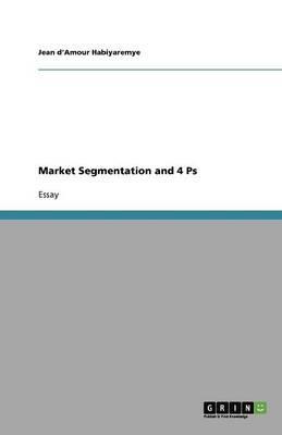 Market Segmentation and 4 Ps
