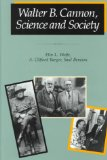 Walter B. Cannon, science and society