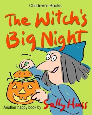 THE WITCH'S BIG NIGH...