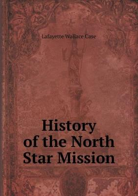 History of the North Star Mission
