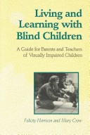 博客來外文館>Living and Learning With Blind Children: A Guide for Parents and Teachers of Visually Impaired Children