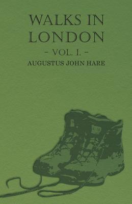 Walks in London - Vol. I