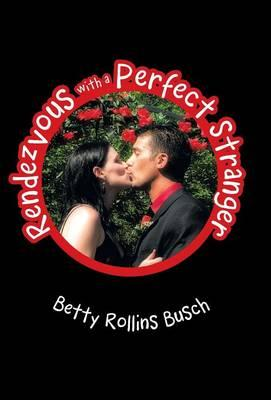 Rendezvous With a Perfect Stranger